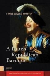 A Dutch Republican Baroque
