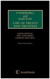 Underhill and Hayton Law of Trusts and Trustees 1st Supplement to 19th Edition