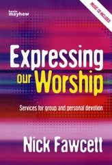 EXPRESSING OUR WORSHIP