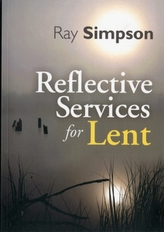 REFLECTIVE SERVICES FOR LENT
