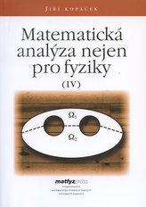 Matematická analýza nejen pro fyziky IV.
