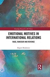 Emotional Motives in International Relations