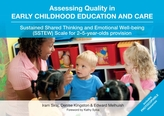Assessing Quality in Early Childhood Education and Care