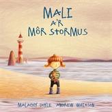 Mali a'r Mor Stormus