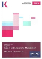 E2 PROJECT AND RELATIONSHIP MANAGEMENT - EXAM PRACTICE KIT