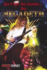 So Far, So Good... So Megadeth!