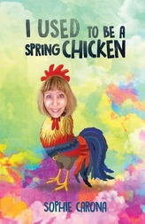 I Used to be a Spring Chicken