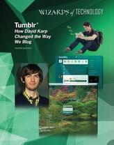 Tumblr: How David Karp Changed the Way We Blog