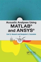 Acoustic Analyses Using Matlab (R) and Ansys (R)