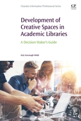 Development of Creative Spaces in Academic Libraries