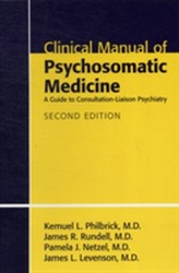 Clinical Manual of Psychosomatic Medicine