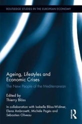 Ageing, Lifestyles and Economic Crises