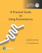 Using Econometrics: A Practical Guide, Global Edition