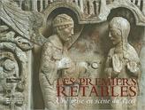 Les Premiers Retables (Early Altarpieces)