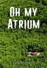 Oh My Atrium