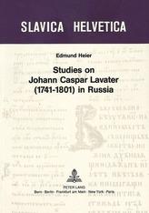 Studies on Johann Caspar Lavater (1741-1801) in Russia
