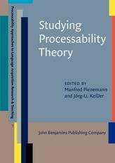Studying Processability Theory