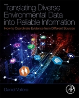 Translating Diverse Environmental Data into Reliable Information