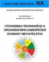 Východiska technického a organizačního zabezpečení ochrany obyvatelstva
