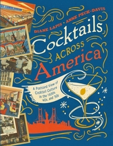 Cocktails Across America - A Postcard View of Cocktail Culture in the 1930s, `40s, and `50s