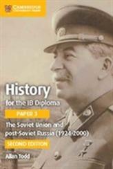 The Soviet Union and Post-Soviet Russia (1924-2000)