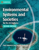 Environmental Systems and Societies for the IB Diploma Coursebook