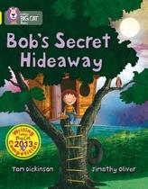 Bob's Secret Hideaway