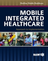 Mobile Integrated Healthcare: Approach To Implementation