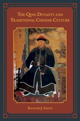 The Qing Dynasty and Traditional Chinese Culture