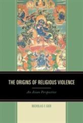 The Origins of Religious Violence