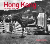 Hong Kong Then and Now