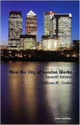 How the City of London Works