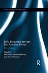 Early Encounters between East Asia and Europe