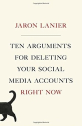 TEN ARGUMENTS FOR DELETING YOUR SOCIAL M