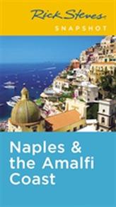 Rick Steves Snapshot Naples & the Amalfi Coast (Fifth Edition)