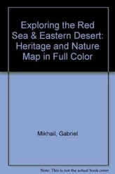 Exploring the Red Sea and Eastern Desert