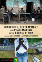 Diasporas, Development and Peacemaking in the Horn of Africa
