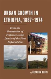 Urban Growth in Ethiopia, 1887-1974