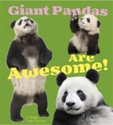 Giant Pandas Are Awesome!