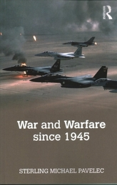 War and Warfare since 1945