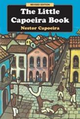 The Little Capoeira Book , 3rd Edition