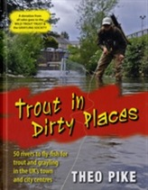Trout in Dirty Places