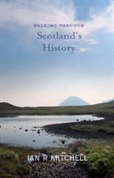 Walking through Scotland's History