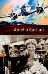 Oxford Bookworms Library: Level 2:: Amelia Earhart