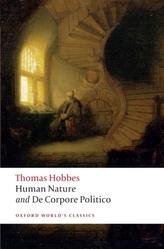 The Elements of Law Natural and Politic. Part I: Human Nature; Part II: De Corpore Politico