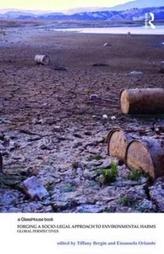 Forging a Socio-Legal Approach to Environmental Harms