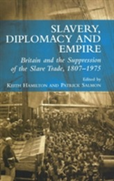 Slavery, Diplomacy and Empire