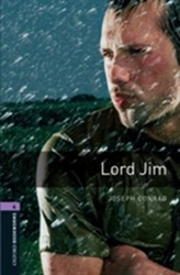 Oxford Bookworms Library: Stage 4: Lord Jim
