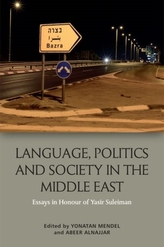 Language, Politics and Society in the Middle East