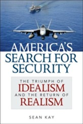 America's Search for Security